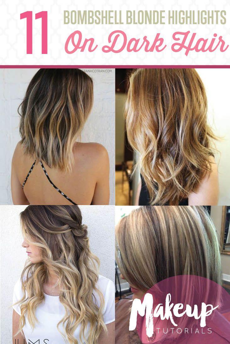 10 Bombshell Blonde Highlights On Brown Hair Dark Hair Blondes