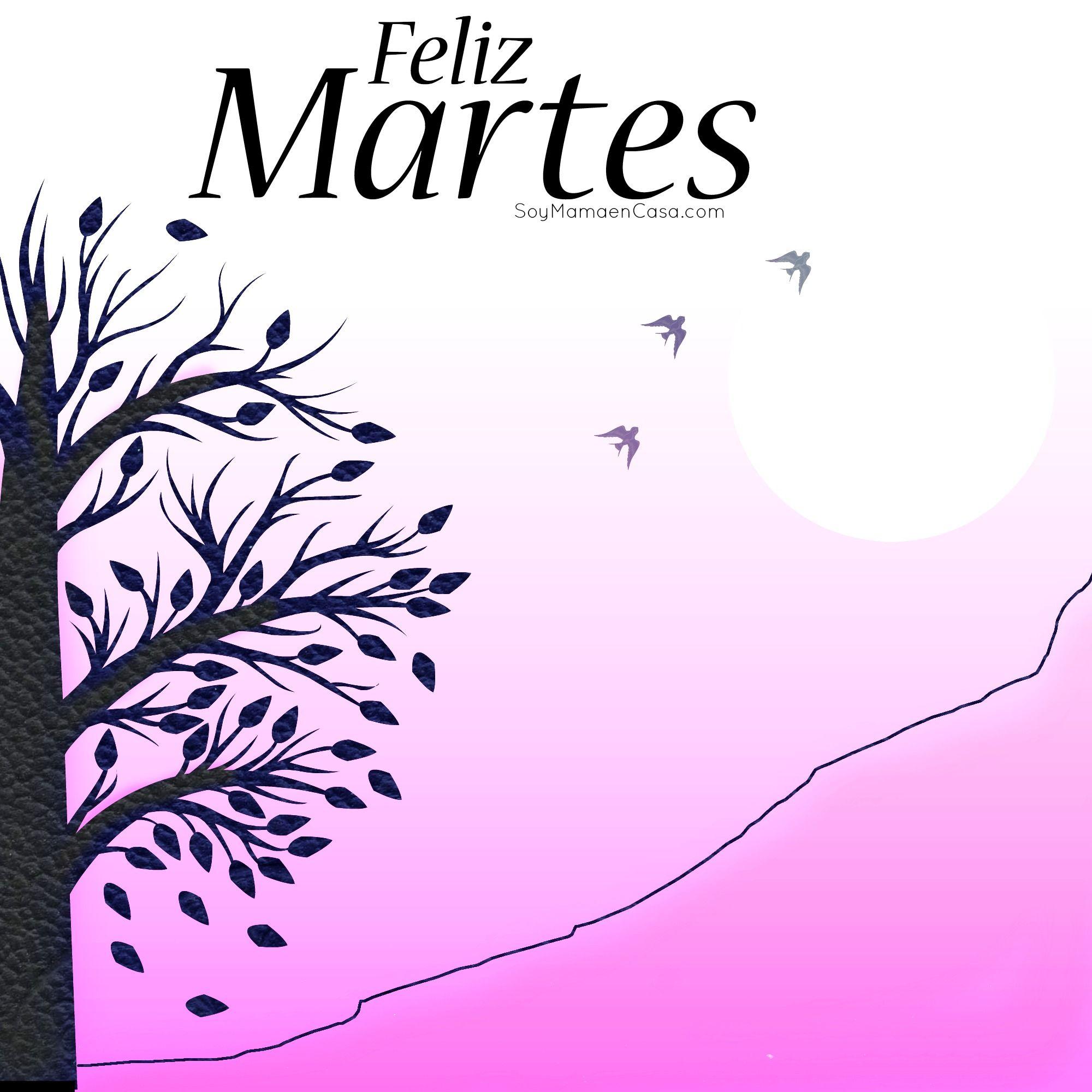 Hola, #feliz #Martes http://soymamaencasa.com | Graphics ...
