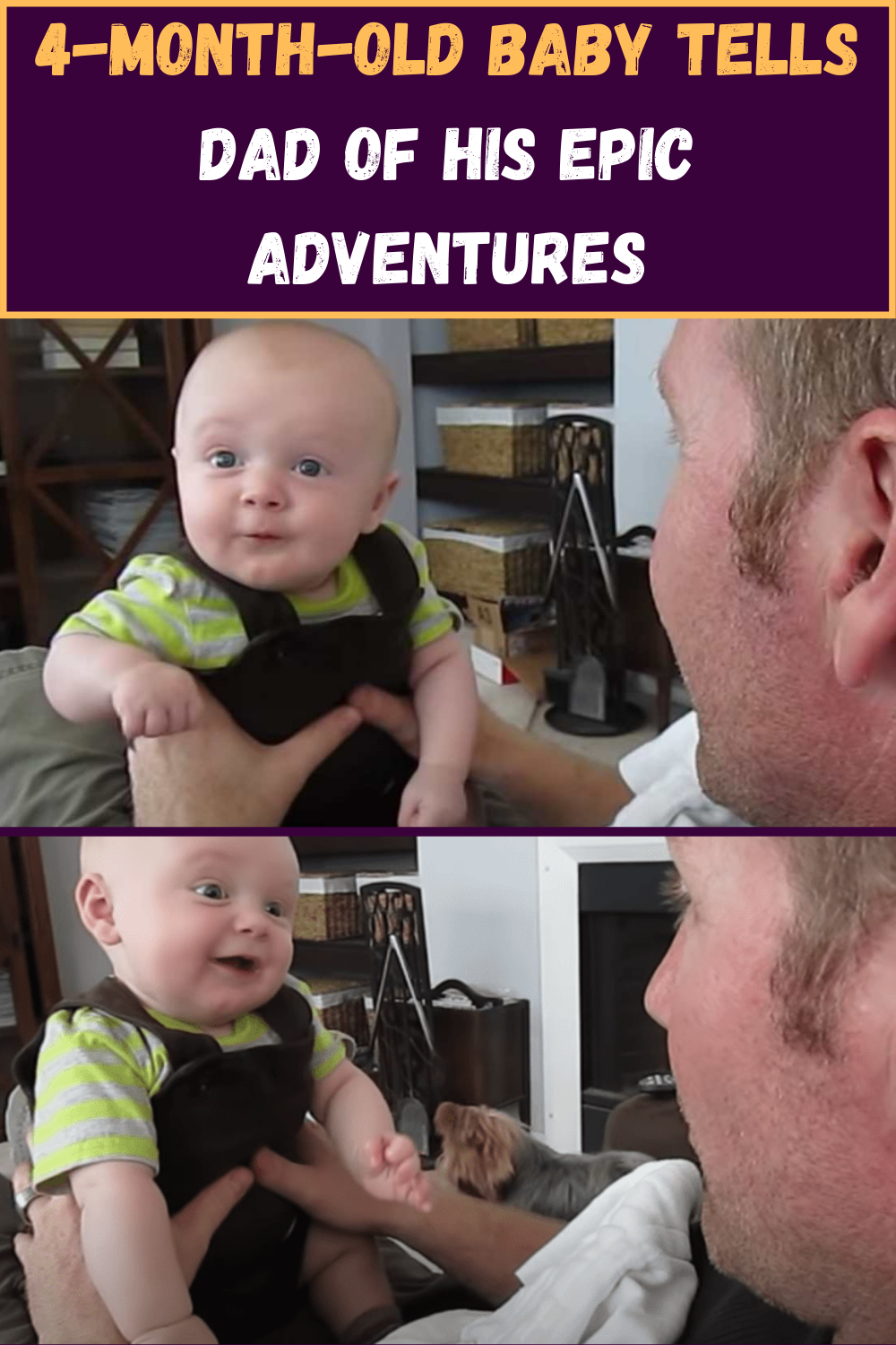 4-Month-Old Baby Tells Dad Of His Epic Adventures in 2020 ...