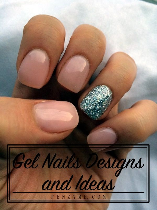 45 Glamorous Gel Nails Designs and Ideas to try in 2016 | Make up ...