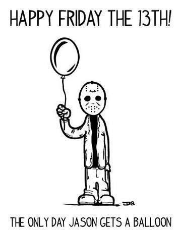 Happy Friday The 13th Random Pinterest Happy Friday The 13th