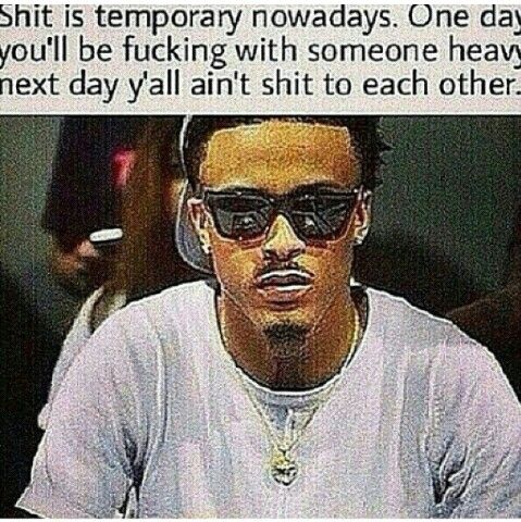 Nowdays August Alsina August Alsina Quotes August Alsina Memes Funny Quotes