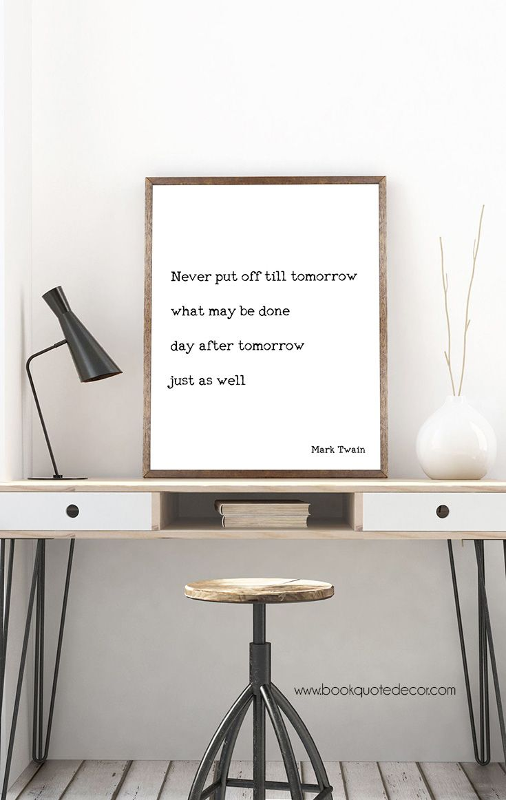 Gorgeous Minimalist Funny Mark Twain Art For Your Living Room Or Office Wall Decor Click Through Now To See More Quote Decor Elegant Wall Art Work Space Decor