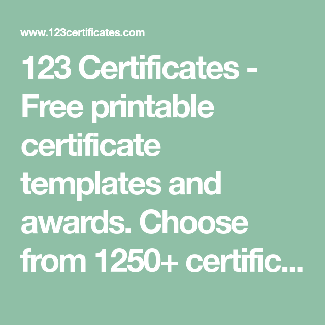 123 Certificates Free Printable Certificate Templates And Awards