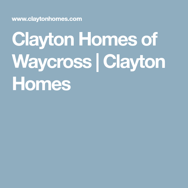 Clayton Homes of Waycross   Clayton Homes