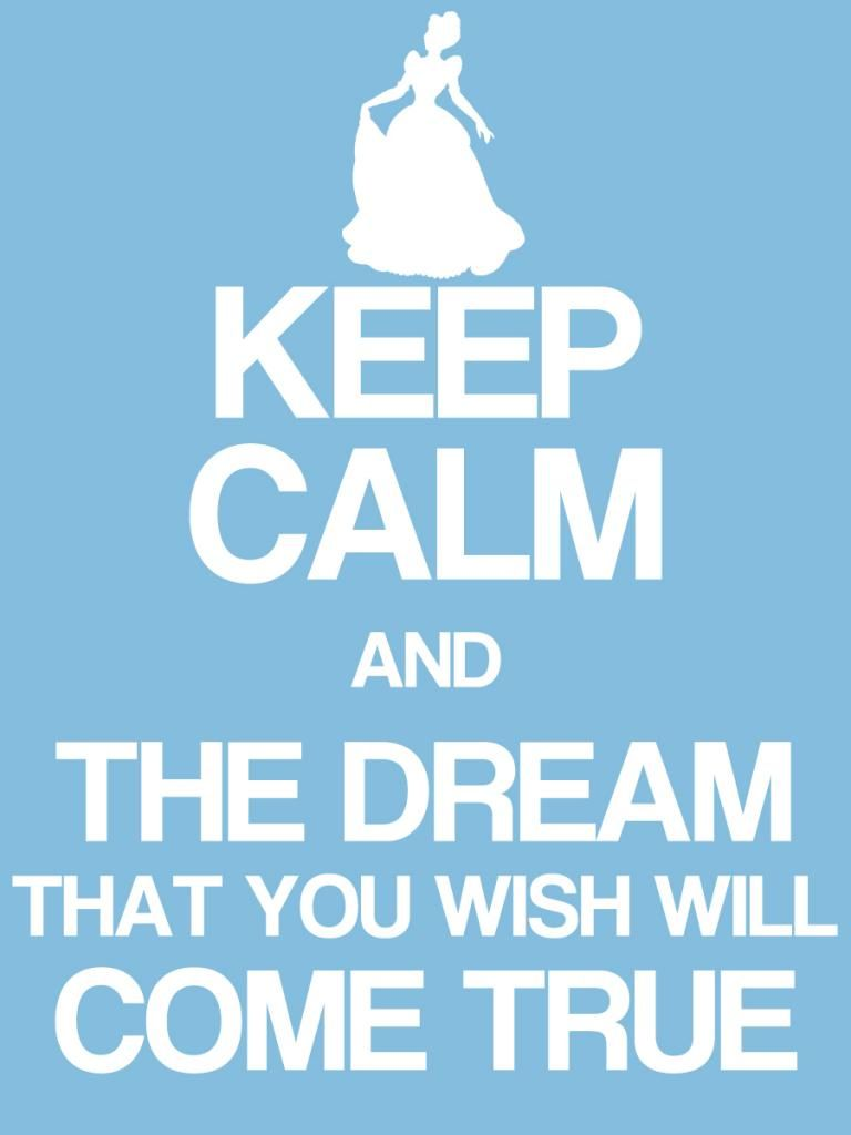 """Keep Calm & The dream that you wish will come true - Cinderella - Project Life Disney Filler Card - Scrapbooking. ~~~~~~~~~ Size: 3x4"""" @ 300 dpi. This card is **Personal use only - NOT for sale/resale** Logos/clipart belong to Disney. Font is Coolvetica http://www.dafont.com/coolvetica.font ***"""