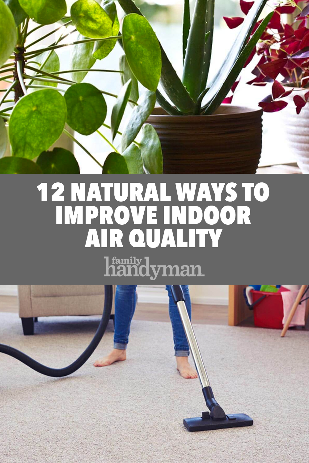 12 Natural Ways to Improve Indoor Air Quality Improve