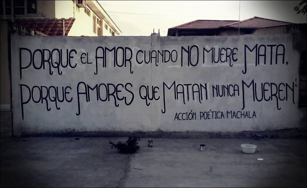 Que el amor cuando no muere mata....