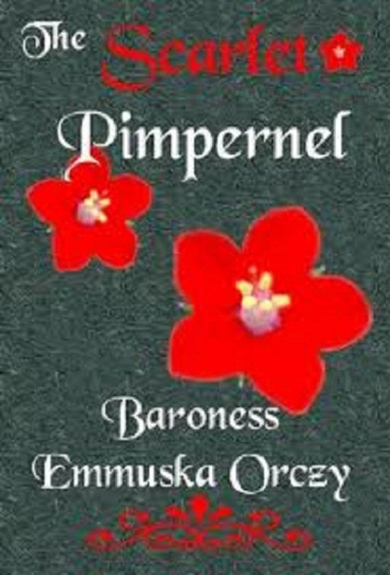 a book analysis of scarlet pimpernel by baroness orczy The scarlet pimpernel is a classic play and adventure novel by baroness emmuska orczy, set during the reign of terror following the start of the french revoluti.