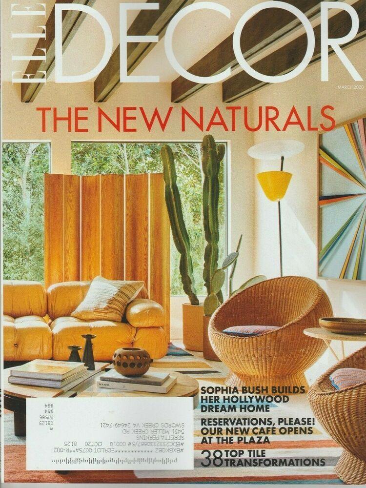 Elle Decor Magazine March 2020 The New Naturals Ebay In 2020 Elle Decor Magazine Elle Decor Decor