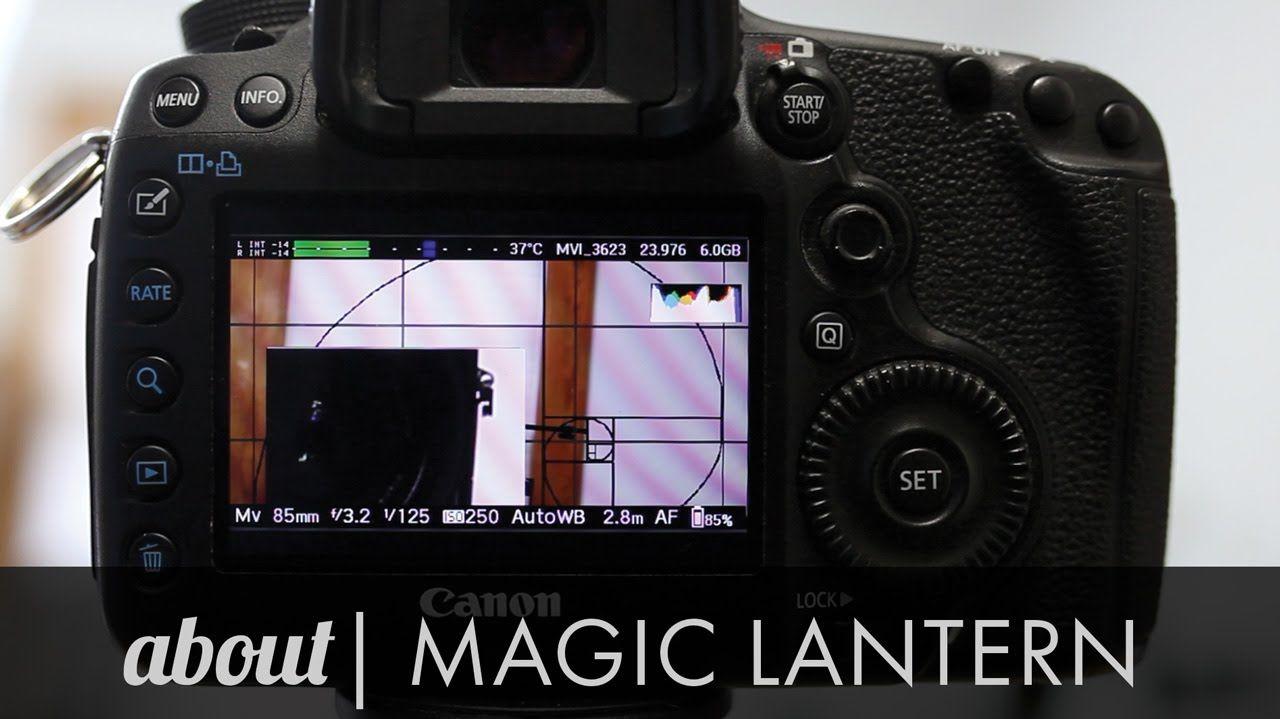 6 Favorite features of Magic Lantern - Custom firmware for