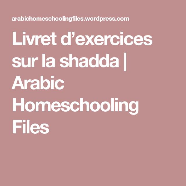 Livret d'exercices sur la shadda Livret, Exercice, Cours
