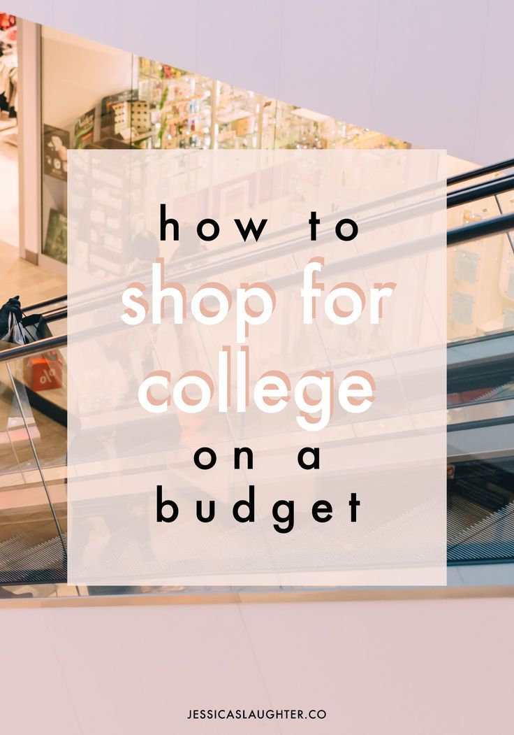 How To Shop For College On A Budget | Pinterest