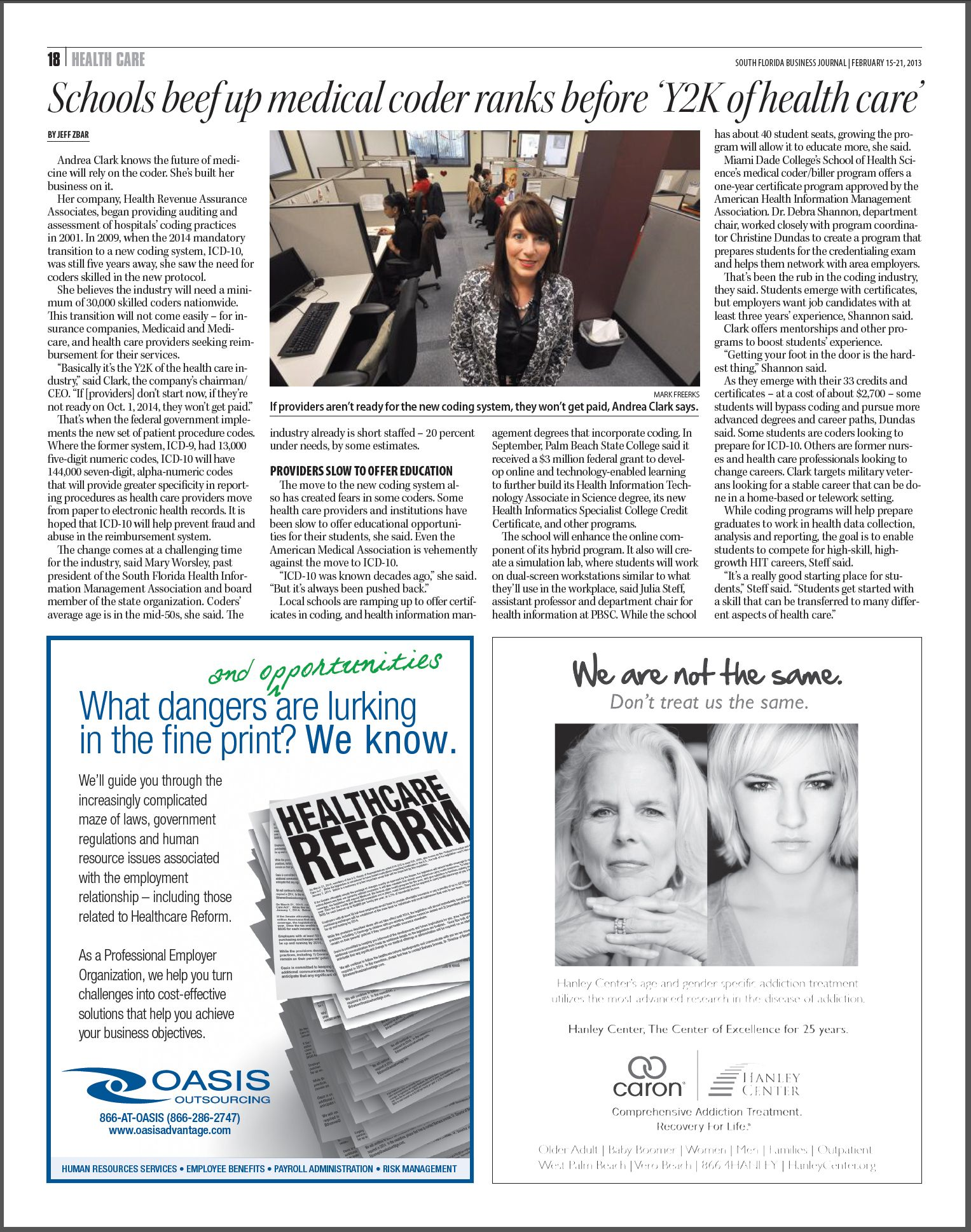 "HRAA Chairman, CEO, and Founder Andrea Clark featured in the latest edition of the South Florida Business Journal | ""Schools beef up medical coder ranks before 'Y2K of health care'"" http://www.bizjournals.com/southflorida/print-edition/2013/02/15/schools-beef-up-medical-coder-ranks.html"