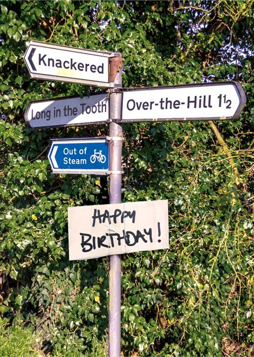 Birthday over the hill also best road signs with  difference images on pinterest humor rh