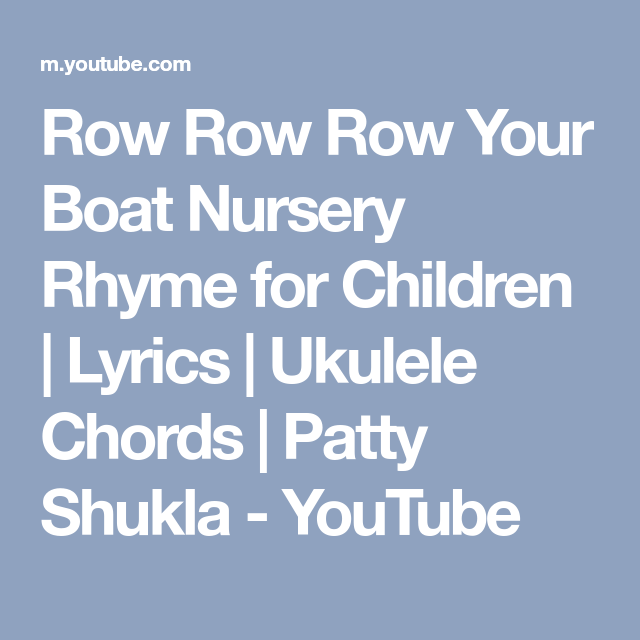 Row Row Row Your Boat Nursery Rhyme For Children Lyrics Ukulele