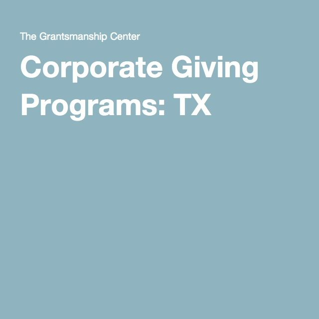 Corporate Giving Programs: TX