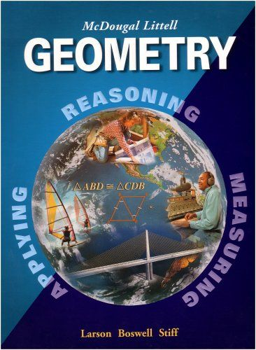 Geometry, Grades 9-12: Mcdougal Littell High School Math/Ron Larson