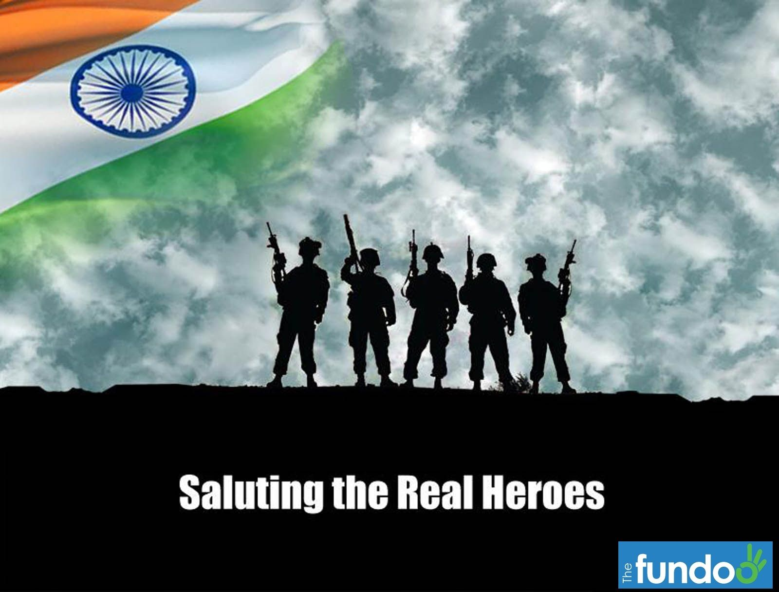 we salute to the real heroes of on the occasion of we salute to the real heroes of on the occasion of independence day