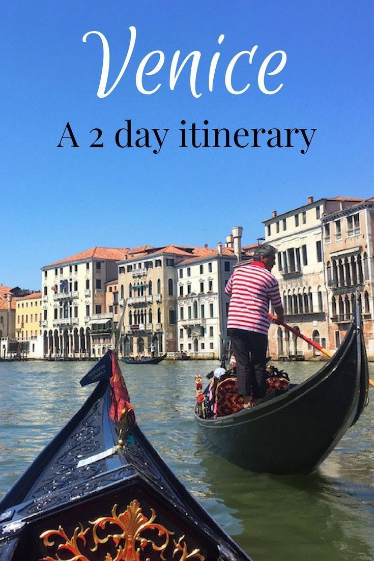 Photo of Things to do in Venice in 2 days