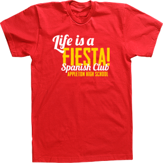 Life is a fiesta custom spanish club espaol espanol t shirt tee custom spanish club espaol espanol t shirt tee high school sciox Image collections