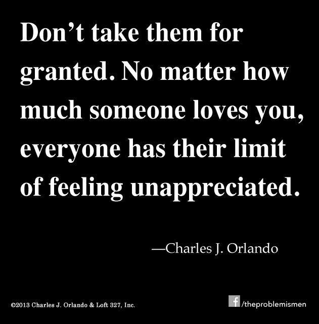 Limit of feeling unappreciated