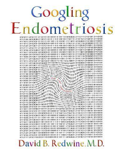 Googling Endometriosis: The lost centuries, http://www.amazon.com/dp/1478321008/ref=cm_sw_r_pi_awd_XXq6rb0Q8QFKW