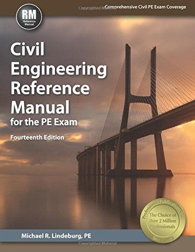 Civil Engineering Reference Manual For The Pe Exam Civil Engineering Civil Engineering Books Engineering