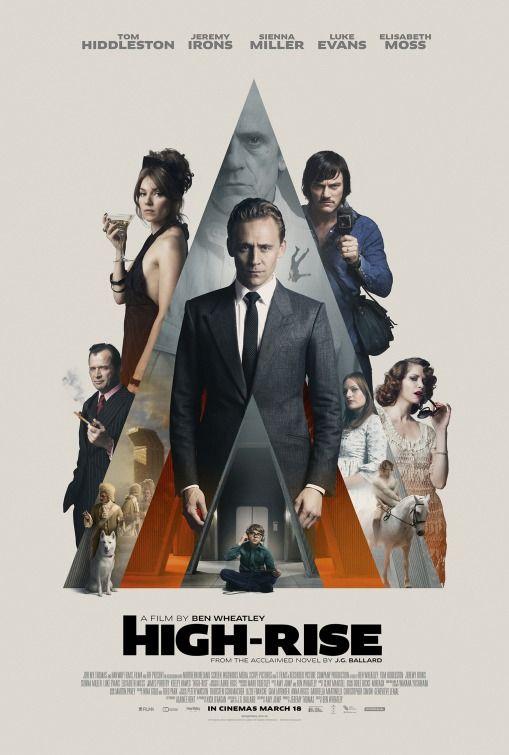 No Topo Do Poder High Rise Dir Ben Wheatley 2015 High Rise Movie Movie Posters Uk Good Movies