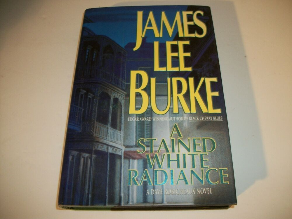 A stained white radiance by james lee burke 1992