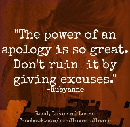 The Power Of An Apology Is So Great. Don't Ruin It By