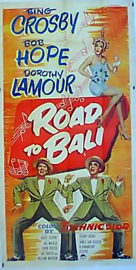 """ROAD TO BALI"" (1950) BING CROSBY, BOB HOPE, DOROTHY"