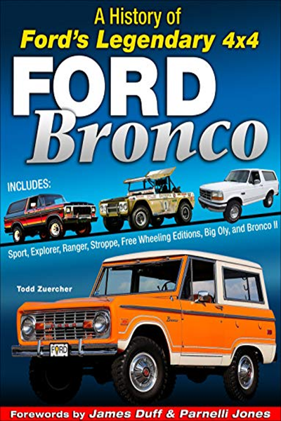 (2019) Ford Bronco: A History of Ford's Legendary 4x4 by ...
