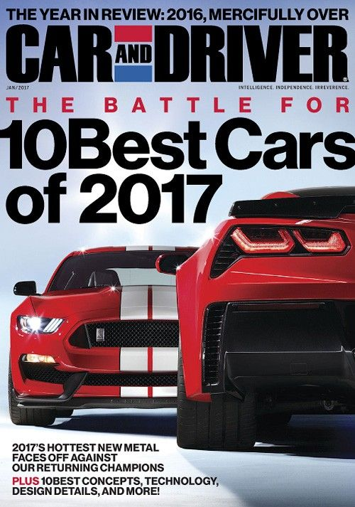 Car and Driver USA - January 2017 | Cars | Pinterest | January and Cars