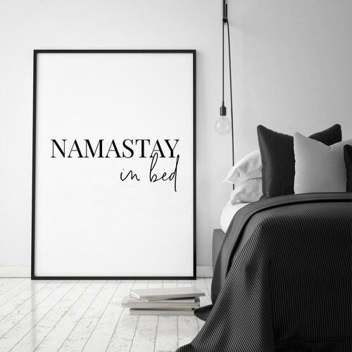 17 Stories Namastay In Bed Textual Art Tuscan Wall Decor Bedroom Wall Bed