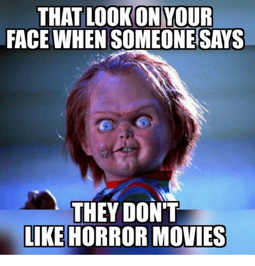 40 FRESH MEMES FOR TODAY #926 | Memes, Scary movie memes ... |Its Scary Movie Time Meme