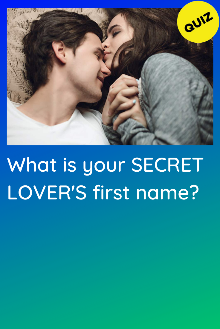 Personality Quiz: What is your Secret Lover's Firs