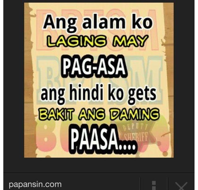 Hurt Quotes For Him Tagalog: #paasa #tagalogquotes