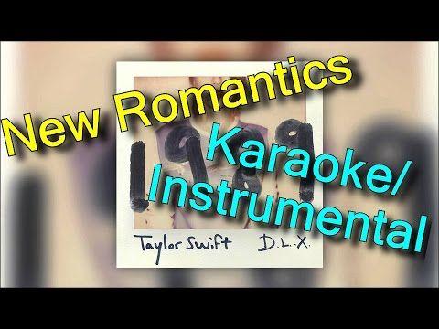 Taylor Swift New Romantics KARAOKE / INSTRUMENTAL