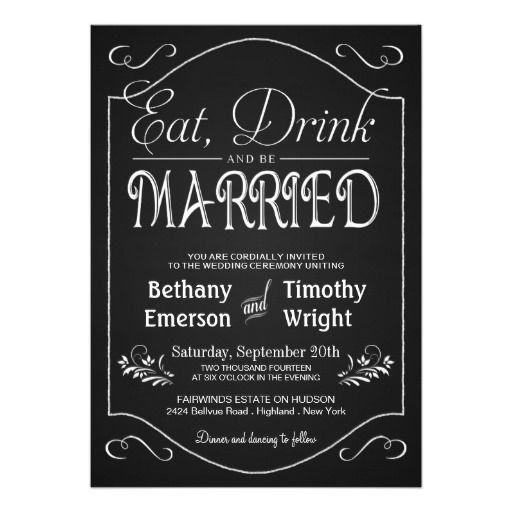 Eat Drink Be Married Fancy Chalkboard Invitations  Wedding