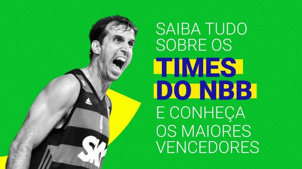 Times Do Nbb Historias Titulos E Equipes De 2019 2020 Pentacampeao Campeao