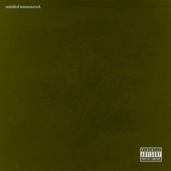 Kendrick Lamar Untitled Unmastered 2016 Zip Album Kendrick Lamar Album Kendrick Lamar Kendrick