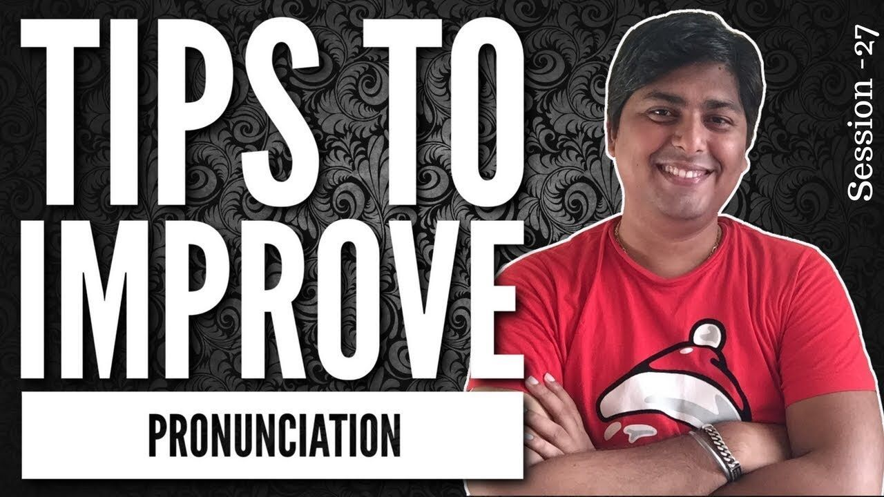 Tips to improve pronunciation. voicelessons