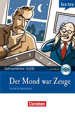 German Story - Der Mond war Zeuge (Level A2-B1) | Deutsche! | Learn