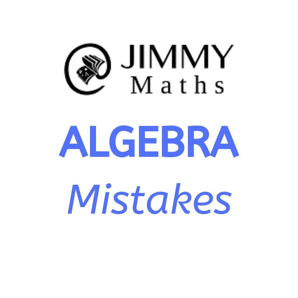 3 Common Mistakes For Algebra Math Concepts Math Simplifying Algebraic Expressions