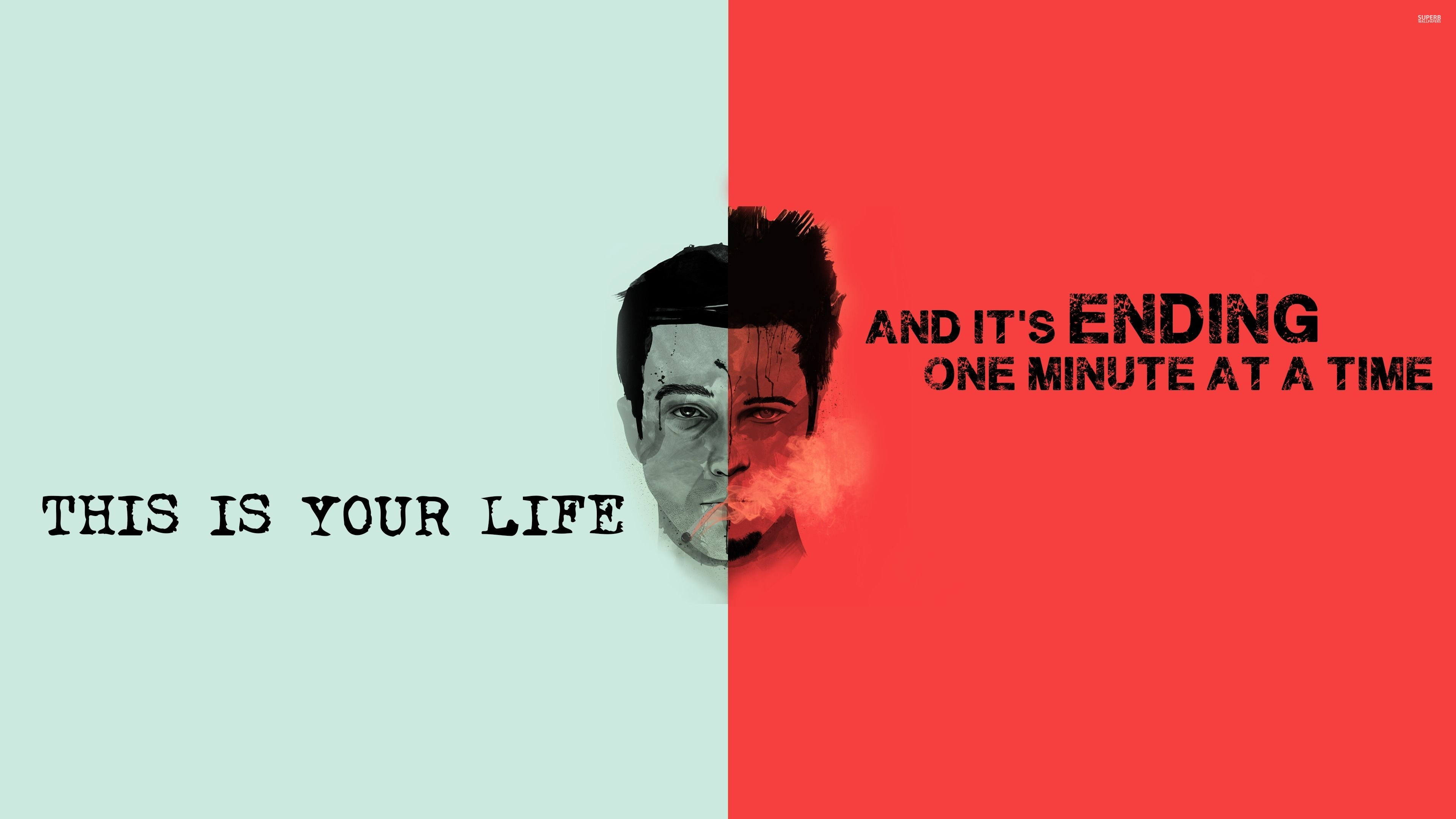 Fight Club This Is Your Life And It S Ending One Minute At A