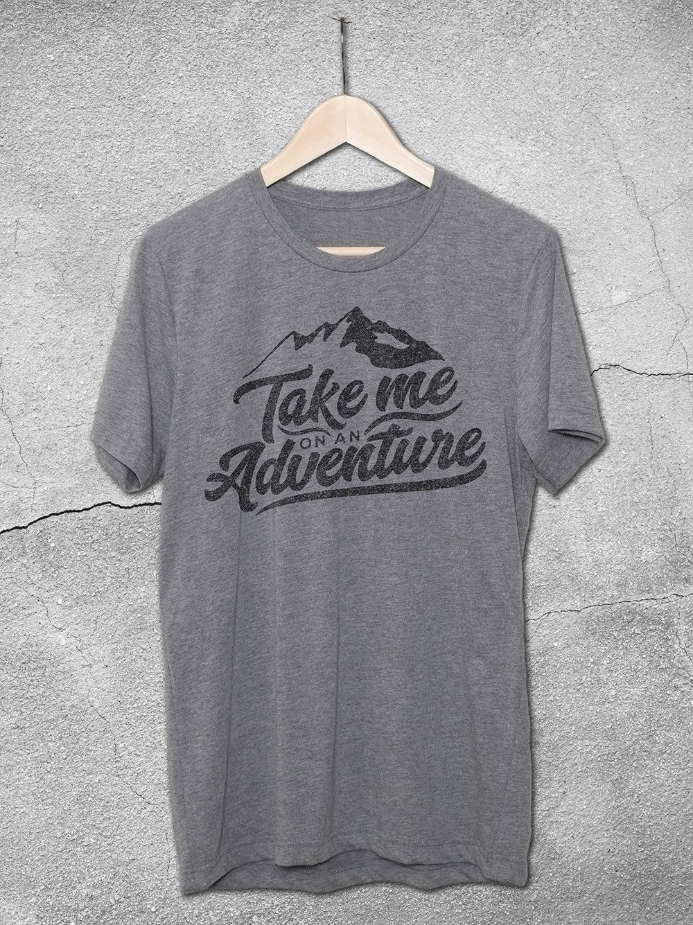 b8324bba48f Take Me On An Adventure T-Shirt