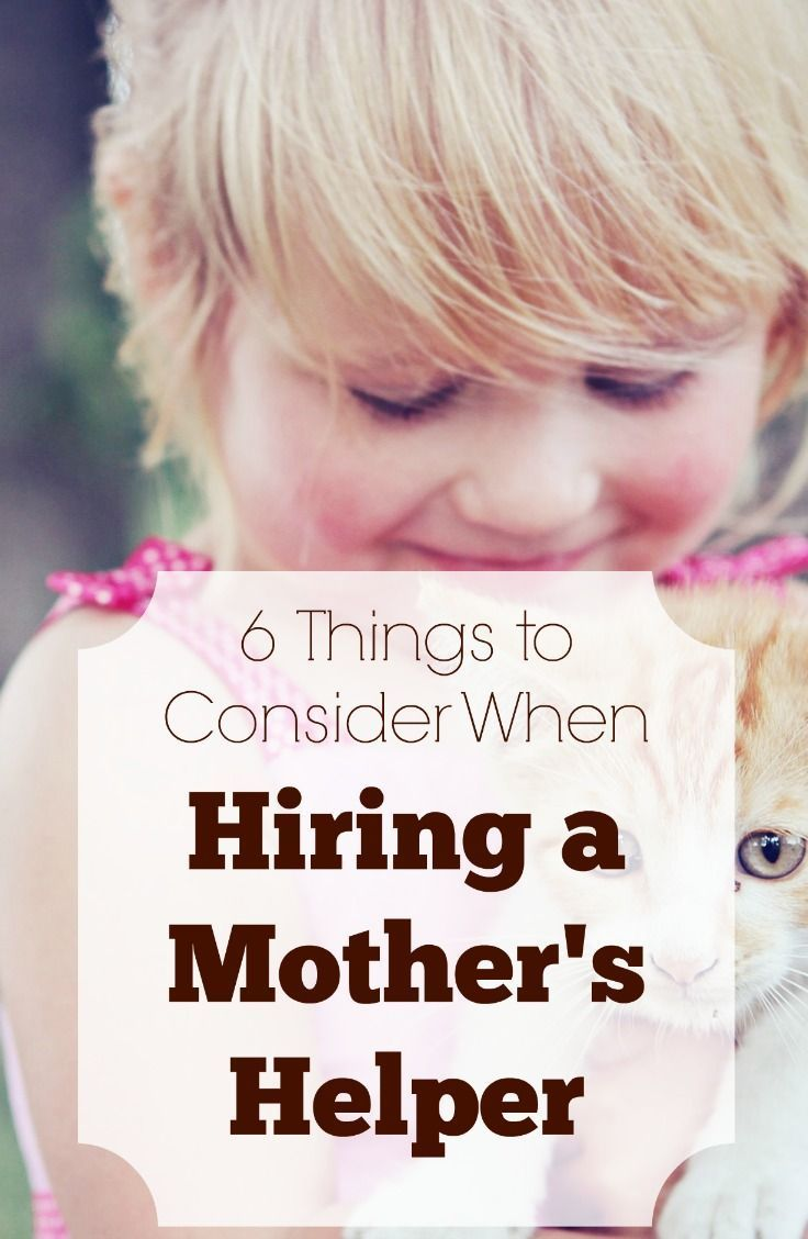 6 Things to Consider When Hiring a Mother's Helper