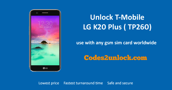 How to Carrier Unlock Your T-Mobile LG K20 Plus (TP260) by