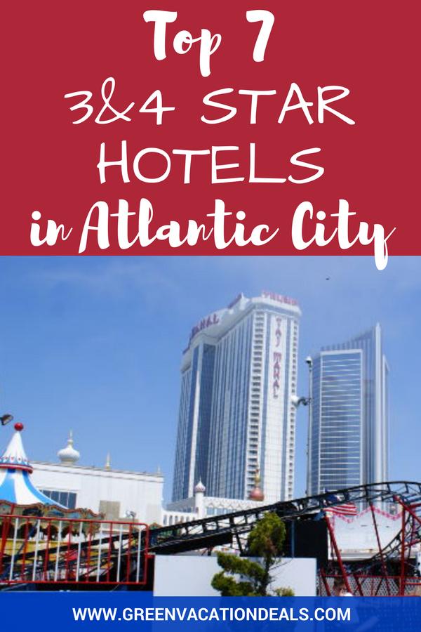 Top 7 3 4 Star Atlantic City Hotels Atlantic City Hotels
